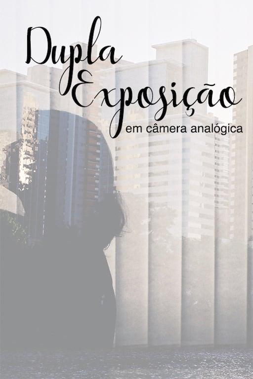 Aprenda a fazer dupla exposição em câmera analógica com filme 35 mm e veja minhas fotos com a câmera Pentax K1000 e filme Kodak ColorPlus ISO 200. #Filme #Fotografianalógica
