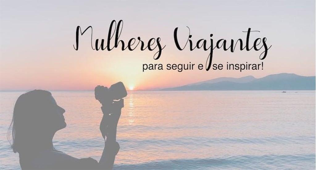 Conheça 5 perfis de mulheres viajantes incríveis para seguir no instagram!