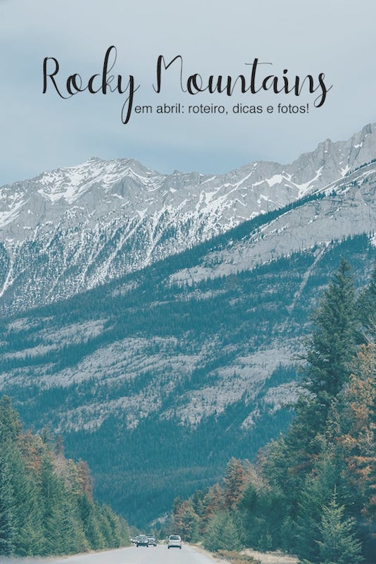 Nosso roteiro pelas Rocky Mountains no fim do mês de abril. Paisagens indescritíveis e lagos congelados! veja mais no link.