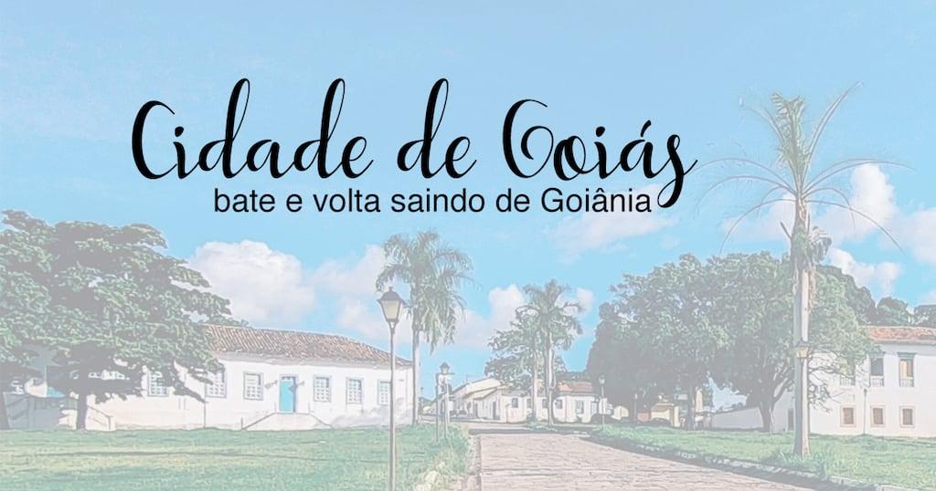 Veja nosso roteiro saindo de Goiânia de carro e passando o dia na cidade de Goiás, cheia de museus e construções históricas.