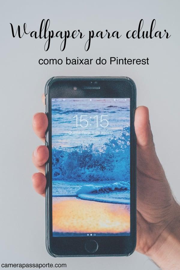 Veja as imagens de wallpaper para celular disponíveis no Pinterest e aprenda a baixá-las!