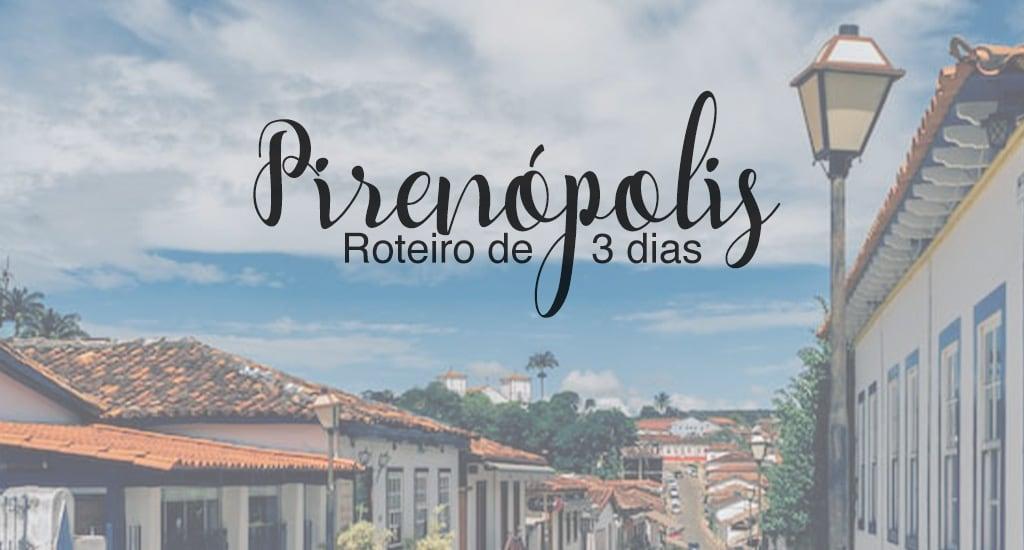 Veja nosso roteiro de 3 dias em Pirenópolis, com saída de Goiânia de carro. Conheça atrações do centro histórico e cachoeiras lindíssimas!