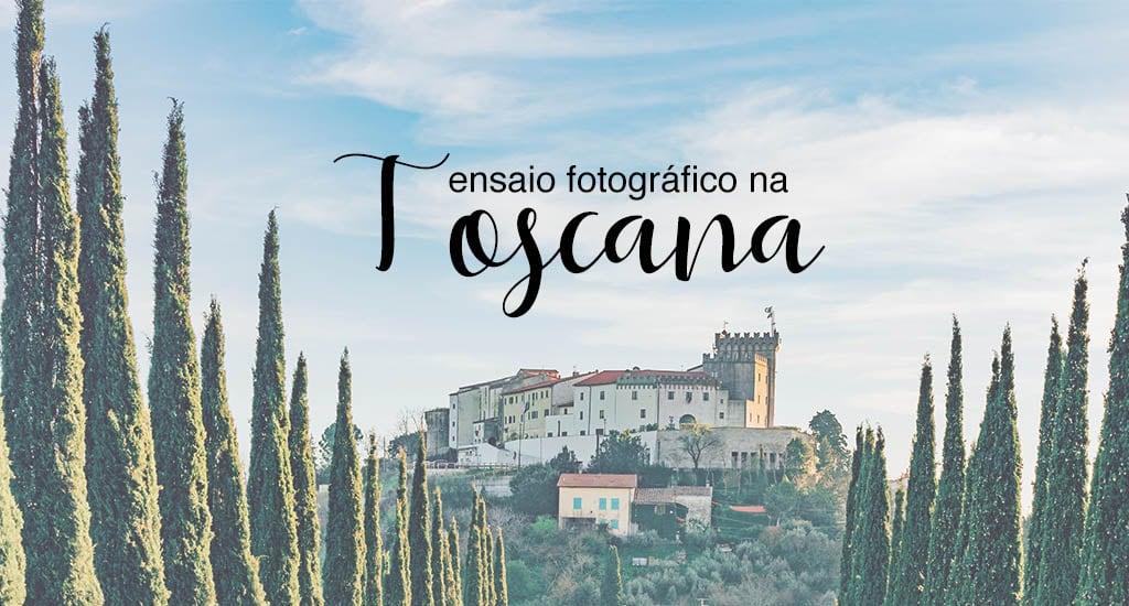 Fotos numa cidadezinha da Toscana para inspirar!